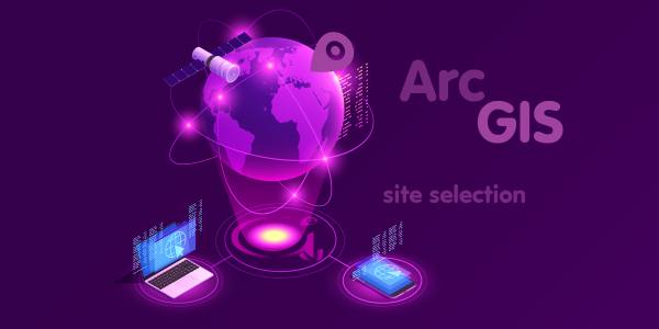 site selection ArcGIS dan